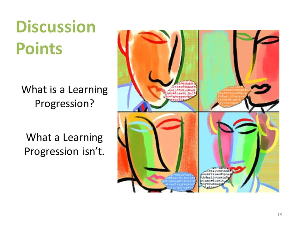 Discussion Points What is a Learning Progression
