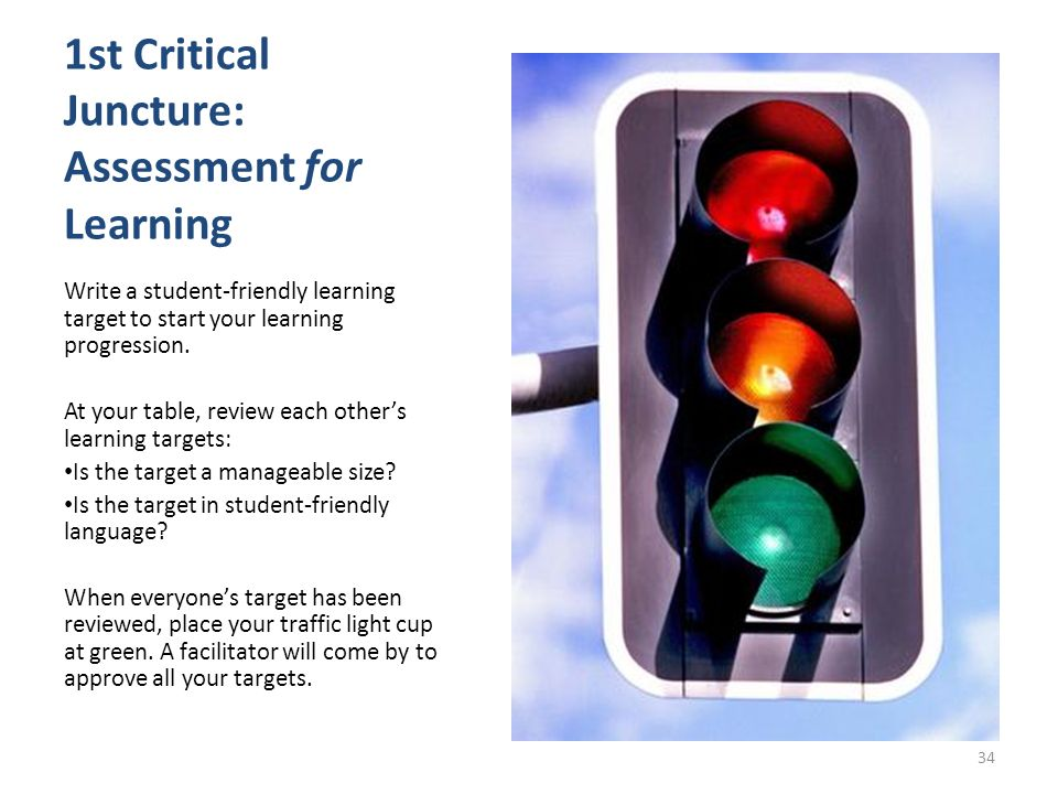 1st Critical Juncture: Assessment for Learning