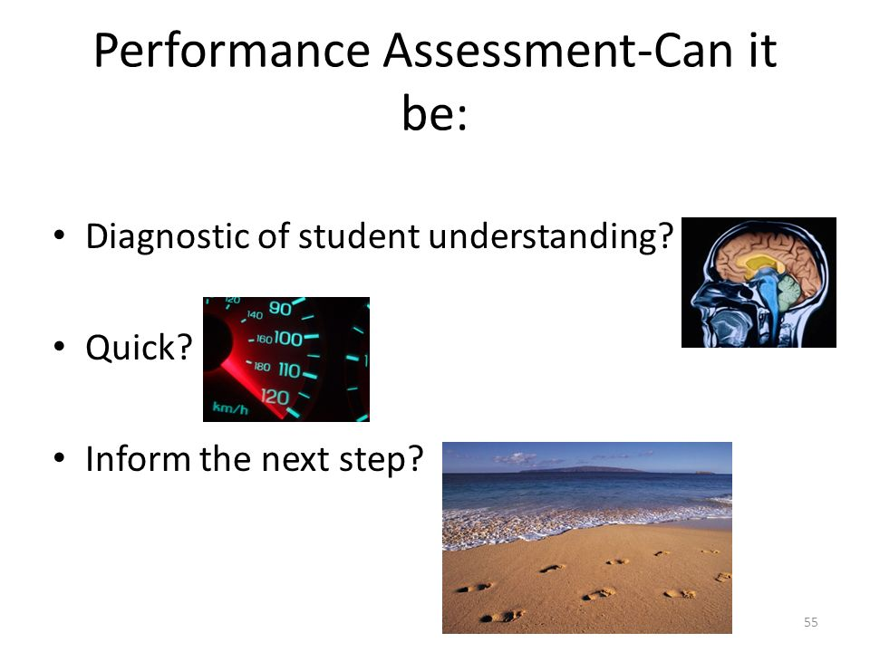 Performance Assessment-Can it be: