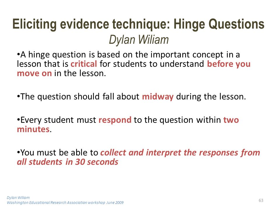 Eliciting evidence technique: Hinge Questions