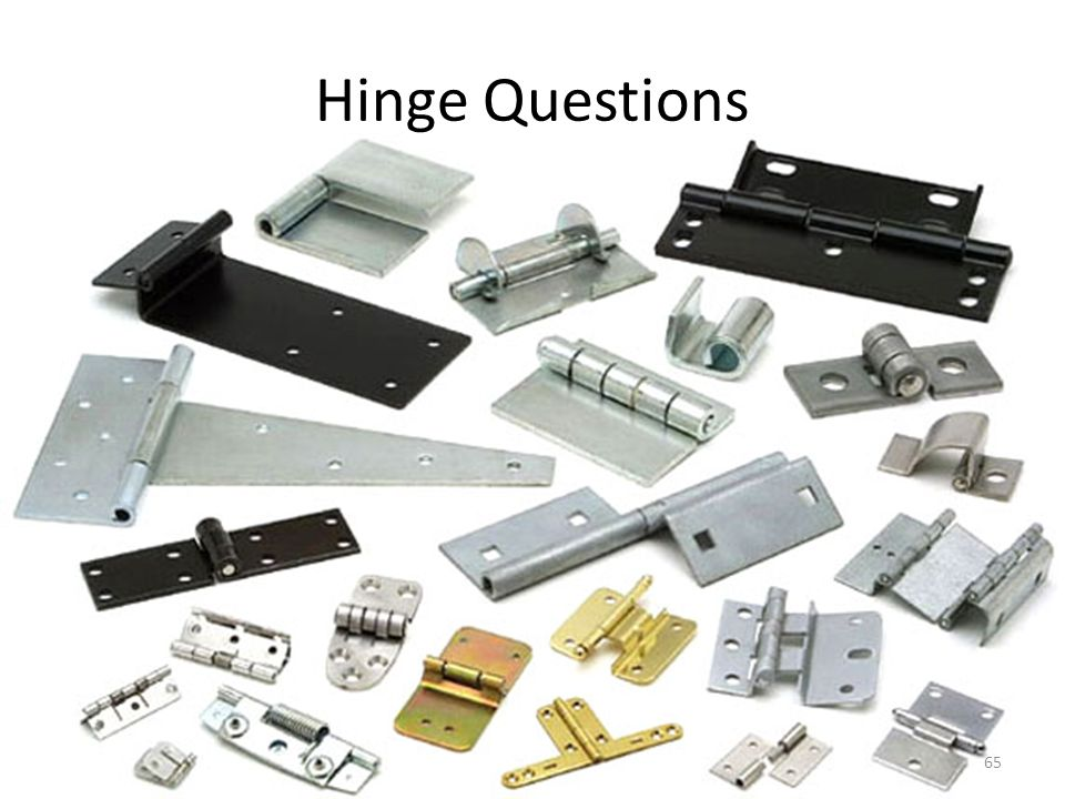 Hinge Questions What does one of these look like…let's see.