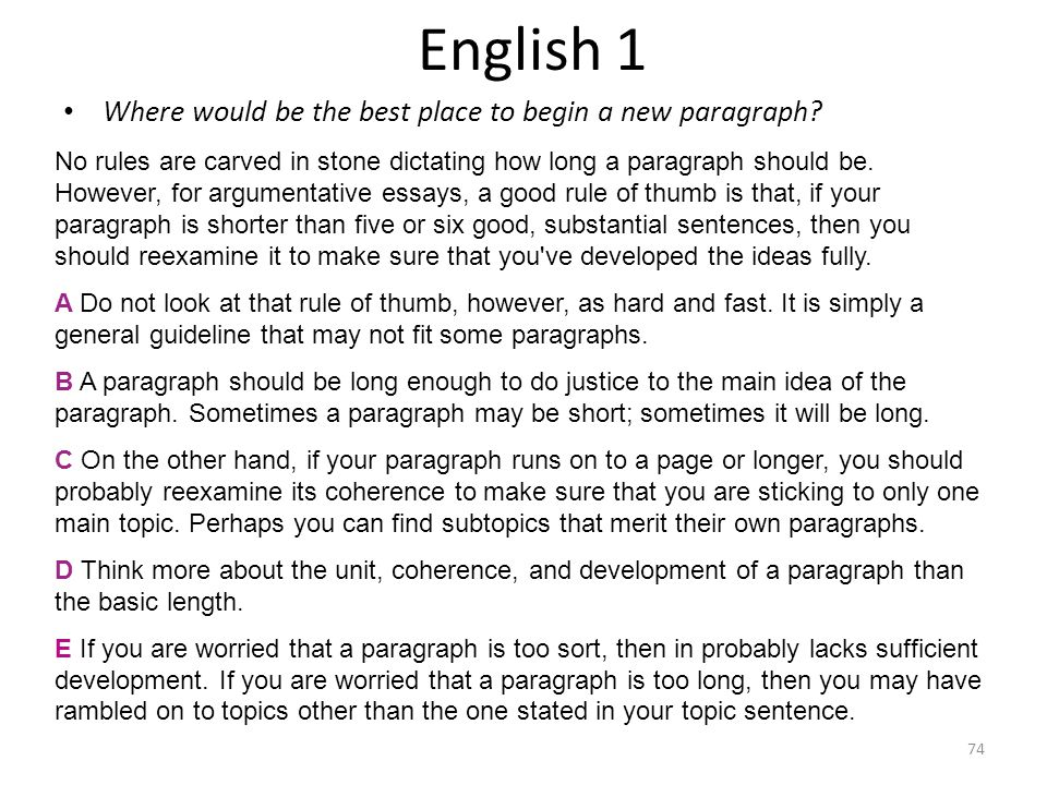 English 1 Where would be the best place to begin a new paragraph