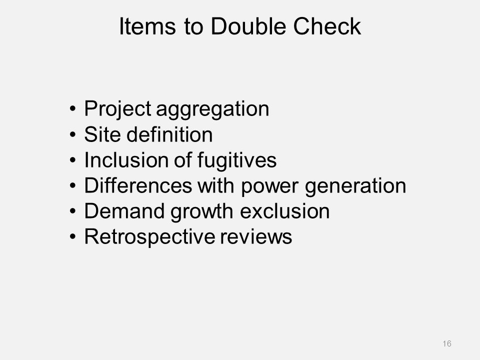 Items to Double Check Project aggregation Site definition