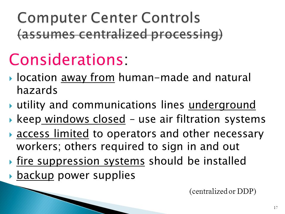 Computer Center Controls (assumes centralized processing)