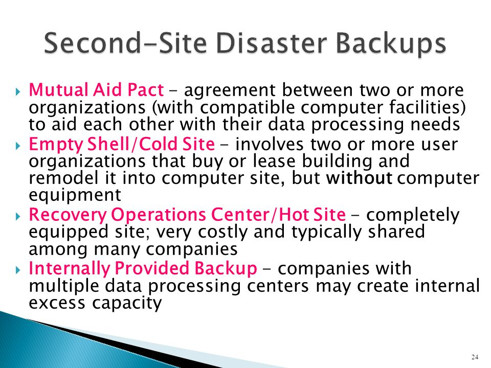 Second-Site Disaster Backups