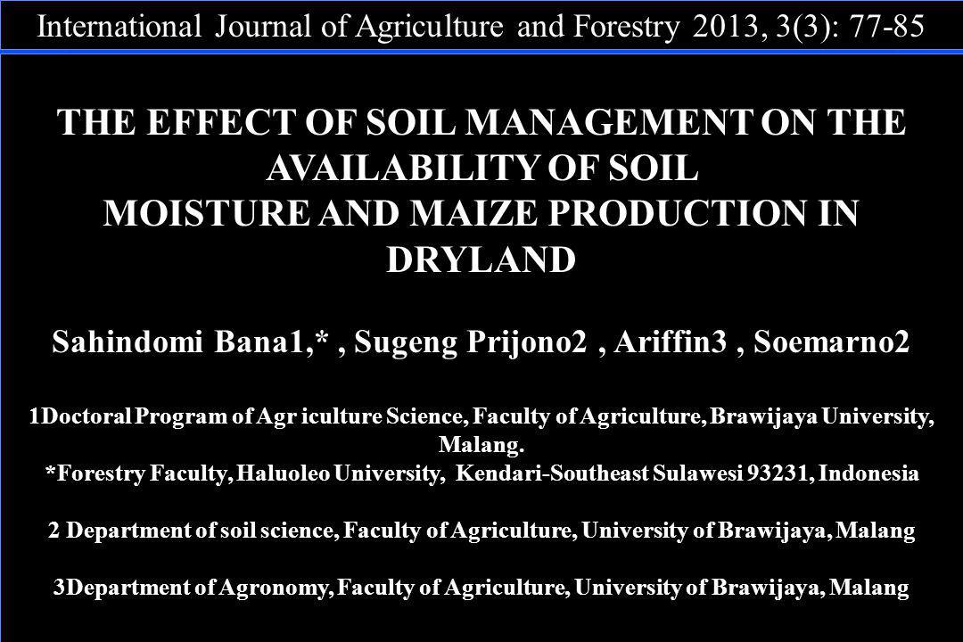 THE EFFECT OF SOIL MANAGEMENT ON THE AVAILABILITY OF SOIL