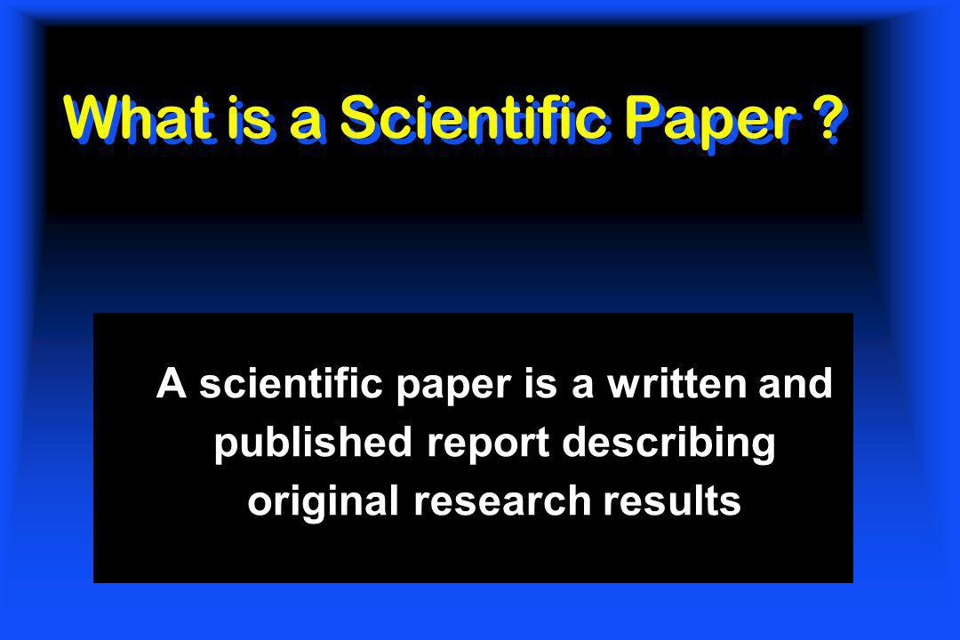 What is a Scientific Paper