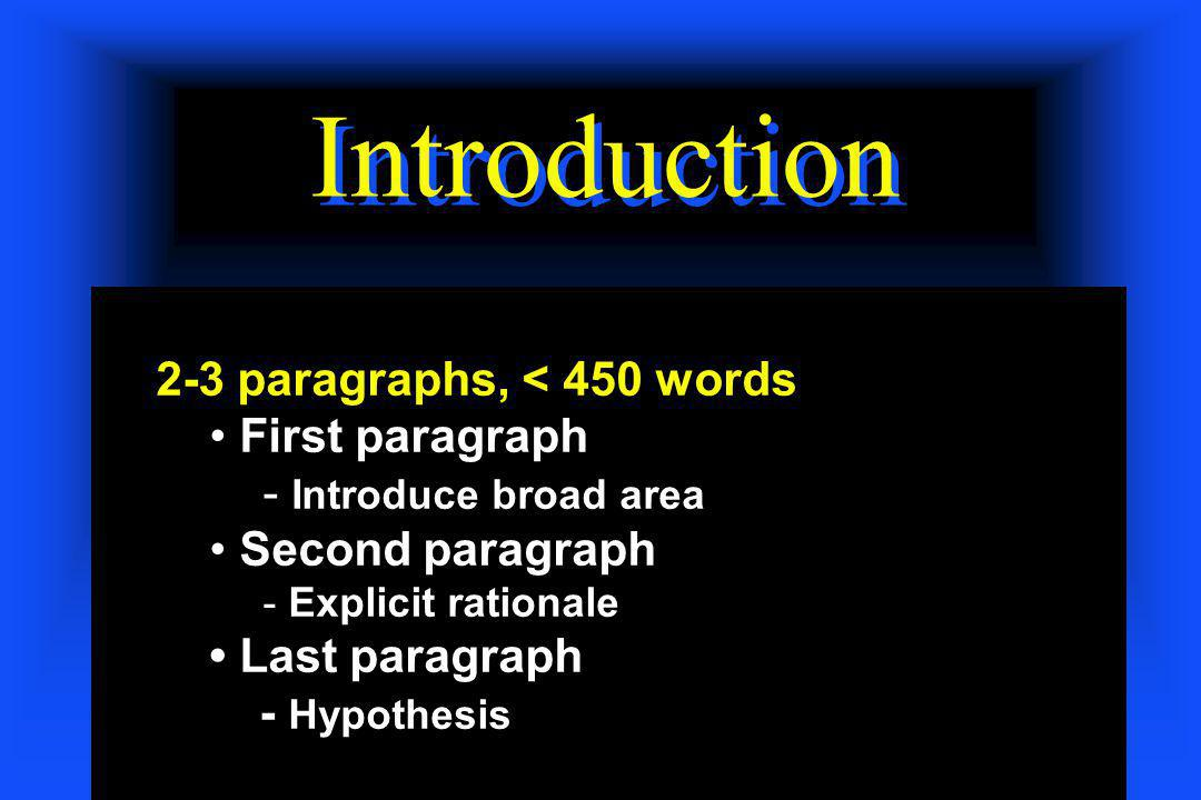 Introduction 2-3 paragraphs, < 450 words First paragraph