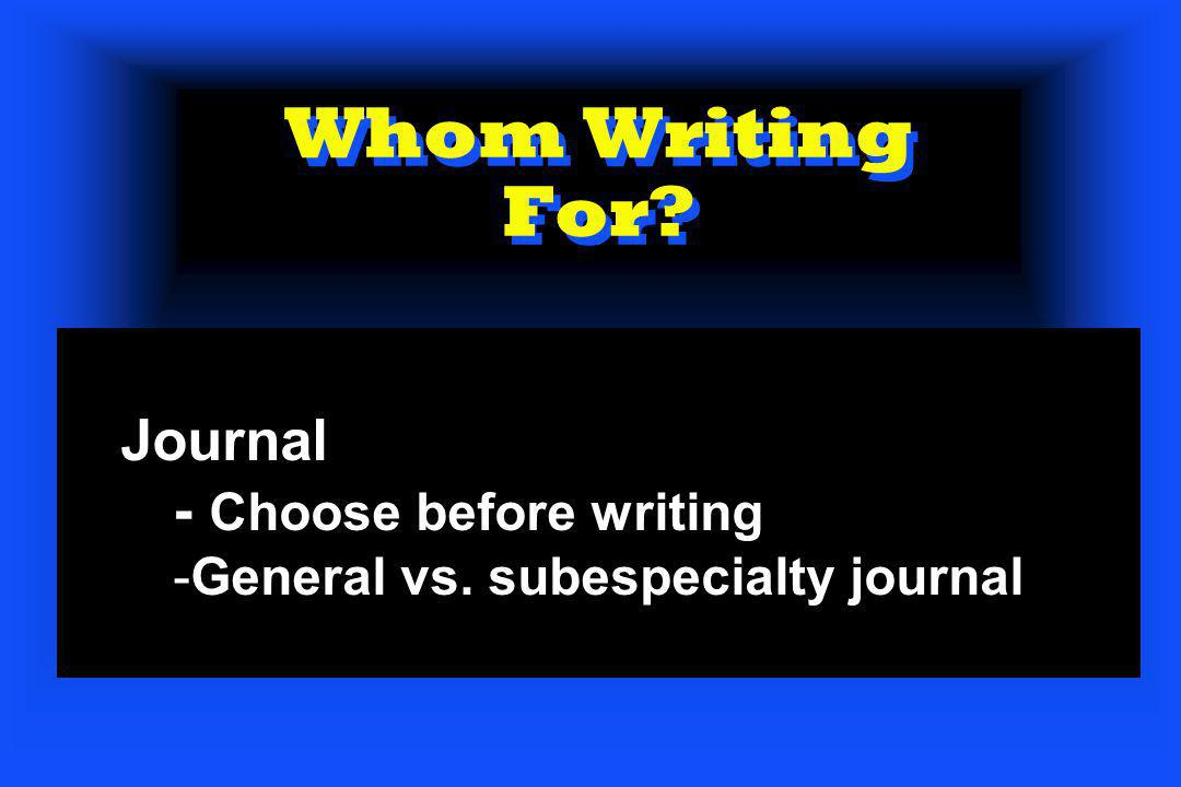 Whom Writing For Journal - Choose before writing