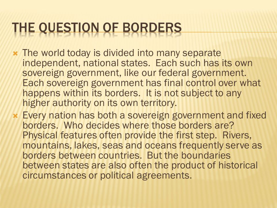 The Question of Borders
