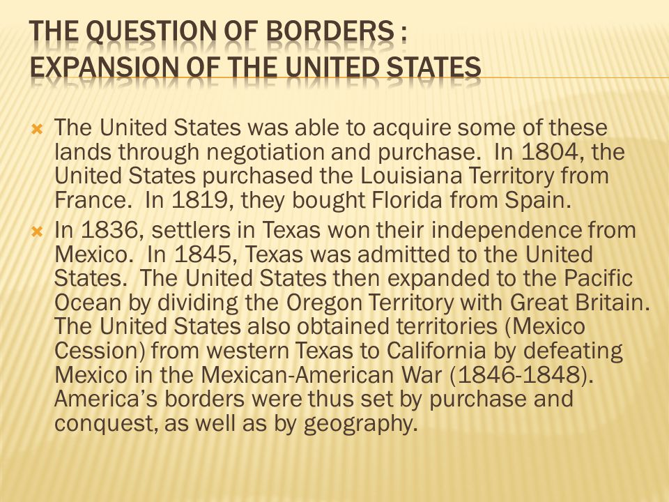 The Question of Borders : Expansion of the United States