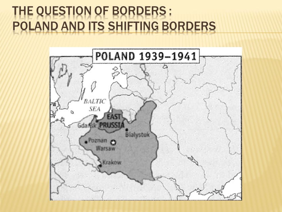 The Question of Borders : Poland and its Shifting Borders