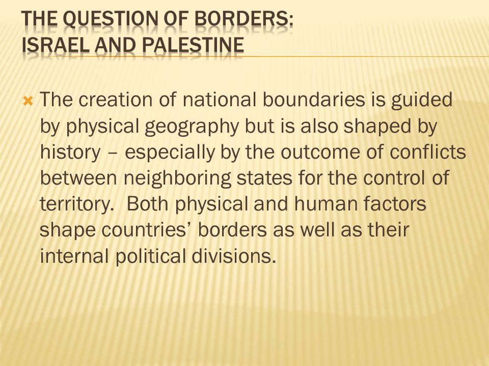 The question of borders: Israel and Palestine