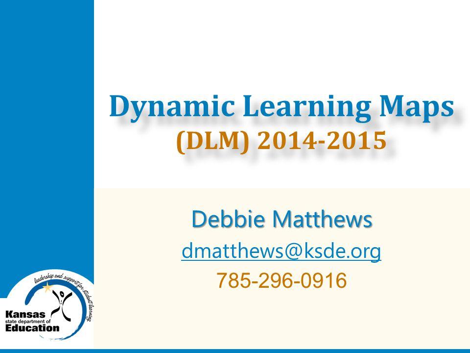 Dynamic Learning Maps (DLM) 2014-2015