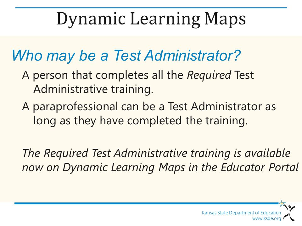 Dynamic Learning Maps Who may be a Test Administrator