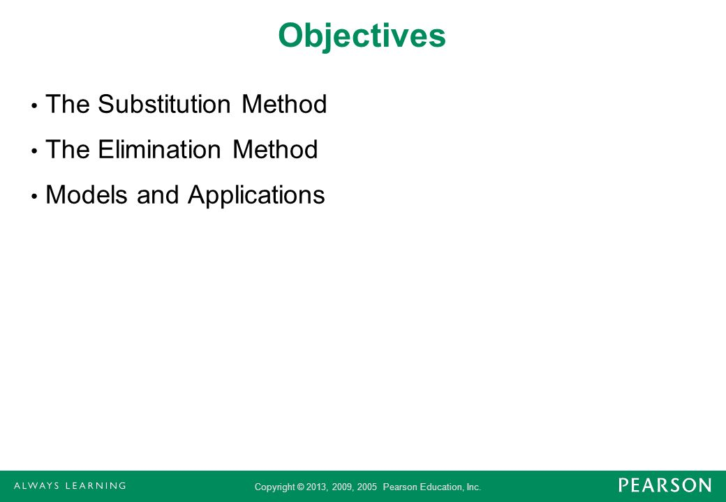 Objectives The Substitution Method The Elimination Method