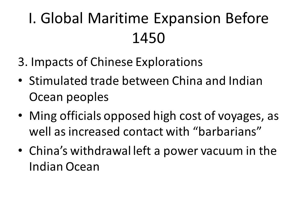 I. Global Maritime Expansion Before 1450