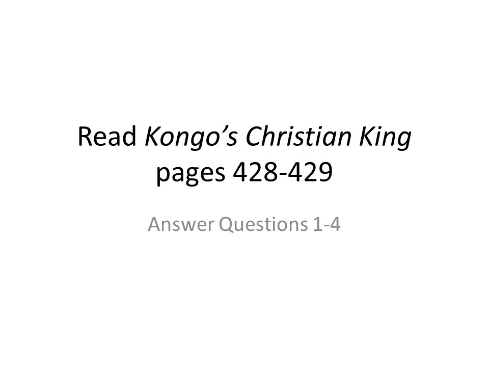 Read Kongo's Christian King pages 428-429