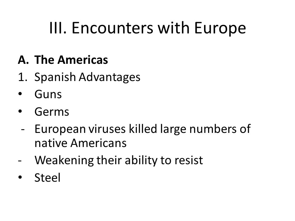 III. Encounters with Europe