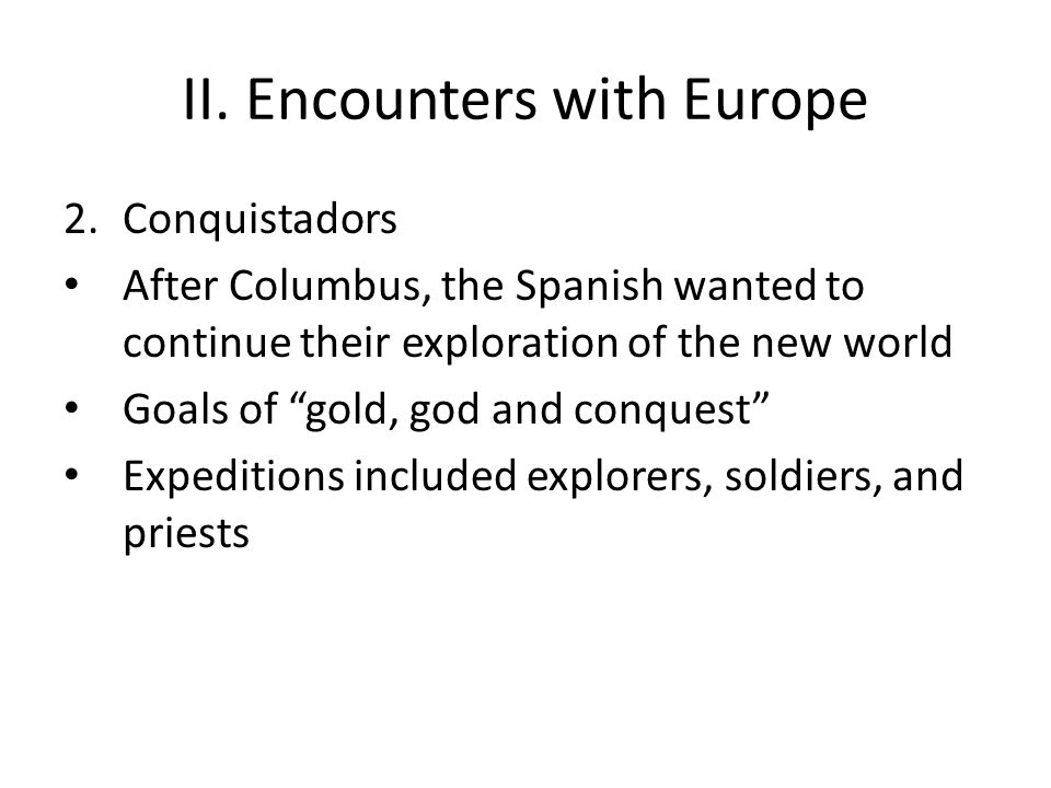 II. Encounters with Europe