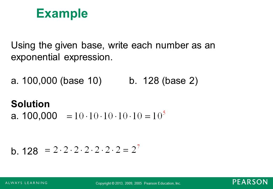 Example Using the given base, write each number as an exponential expression.