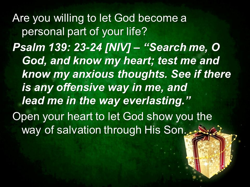 Are you willing to let God become a personal part of your life