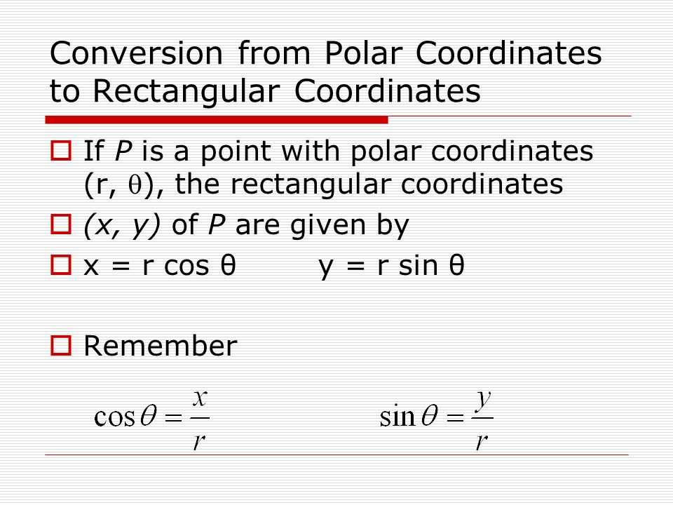 Conversion from Polar Coordinates to Rectangular Coordinates