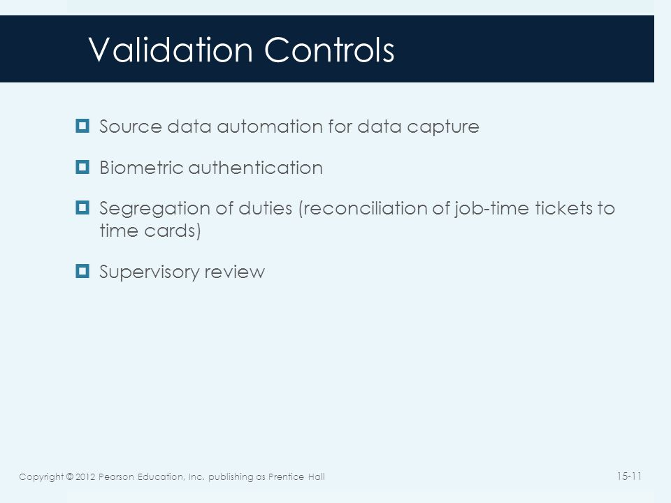 Validation Controls Source data automation for data capture