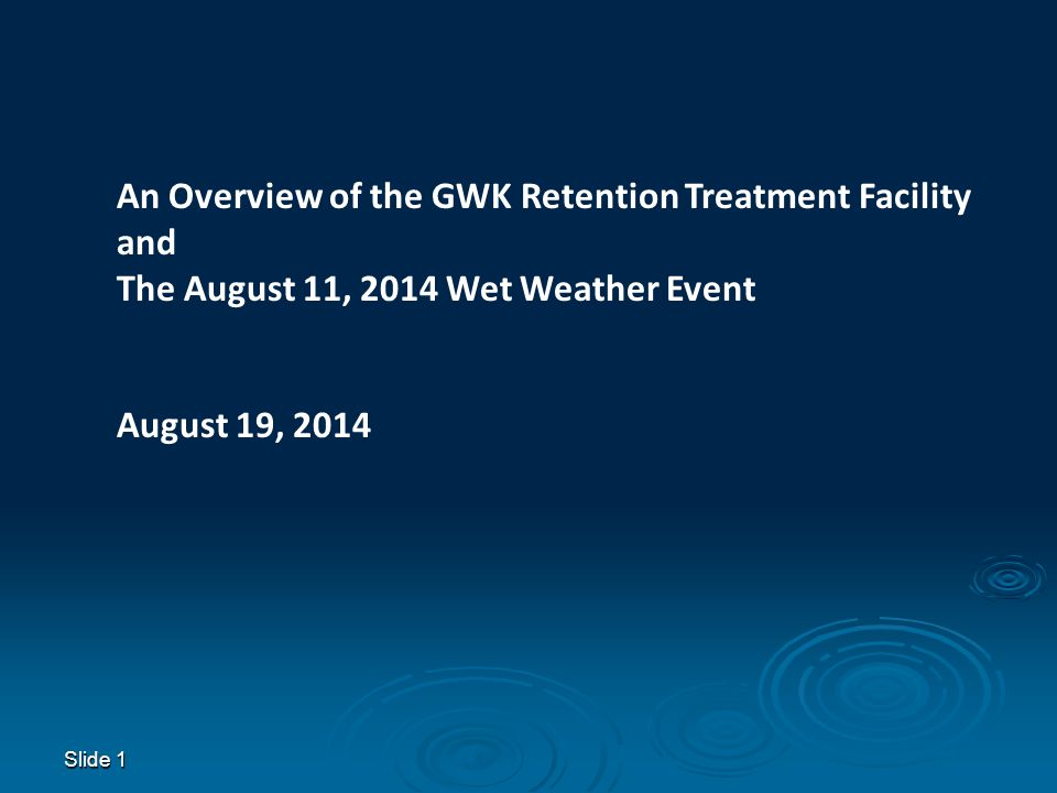 An Overview of the GWK Retention Treatment Facility and