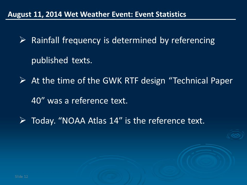 Rainfall frequency is determined by referencing published texts.