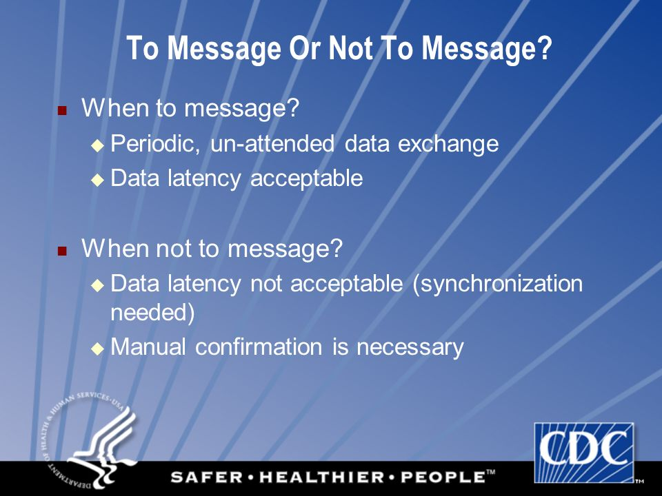 To Message Or Not To Message