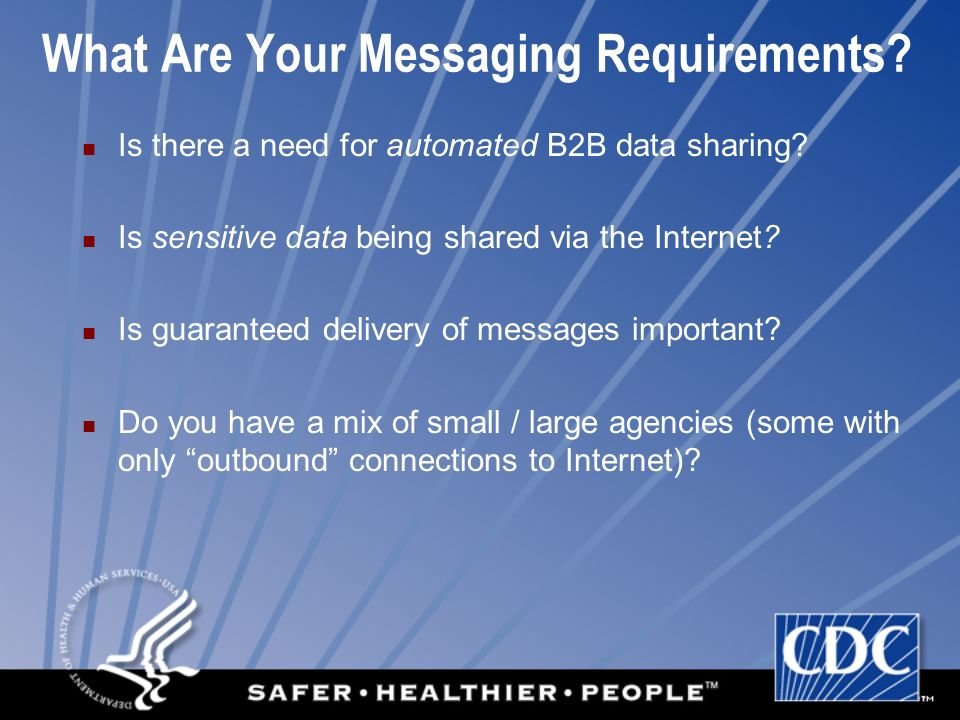 What Are Your Messaging Requirements