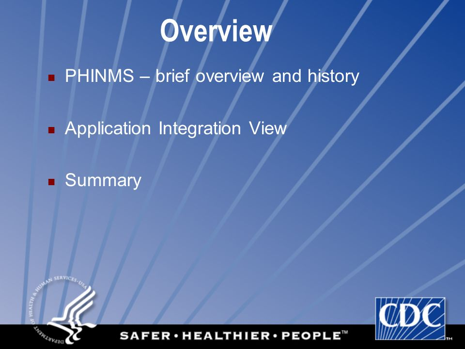 Overview PHINMS – brief overview and history