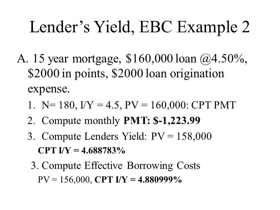 Lender's Yield, EBC Example 2