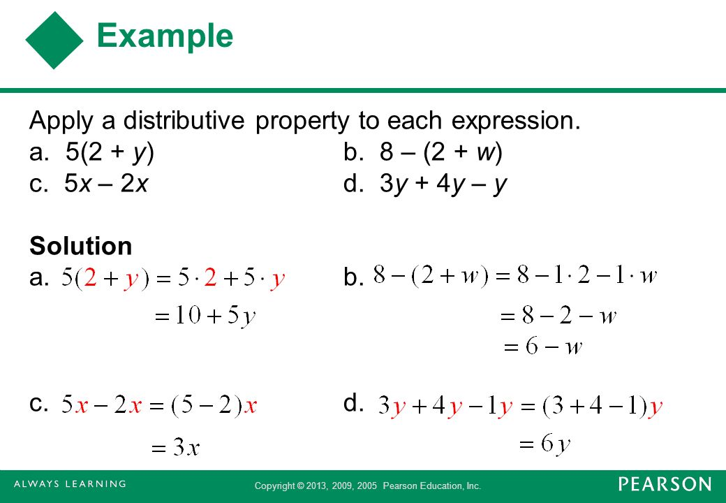 Example Apply a distributive property to each expression.