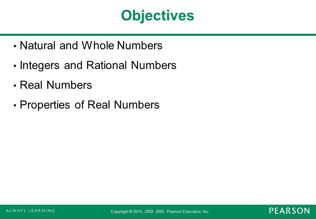 Objectives Natural and Whole Numbers Integers and Rational Numbers