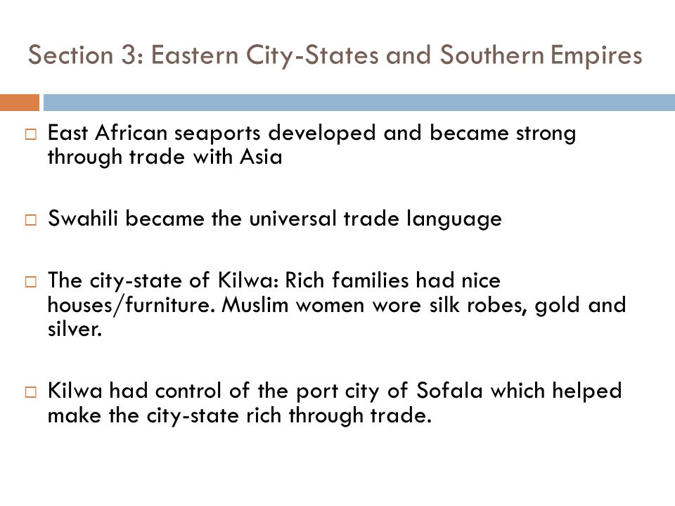 Section 3: Eastern City-States and Southern Empires