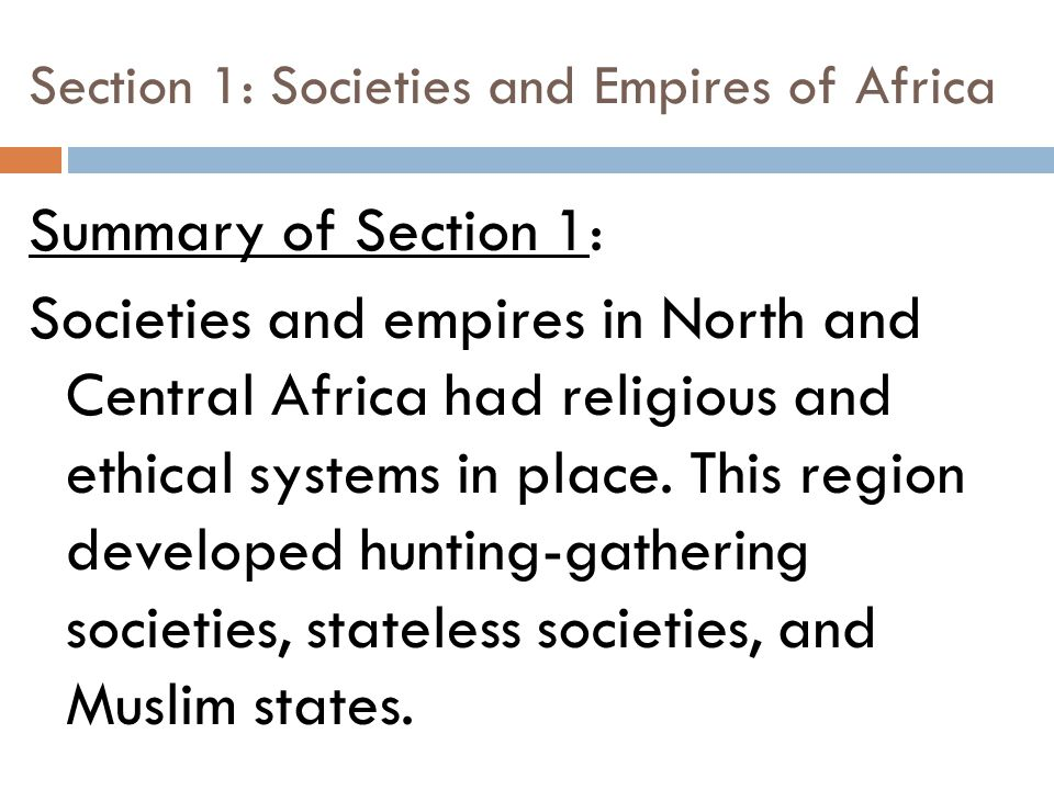 Section 1: Societies and Empires of Africa