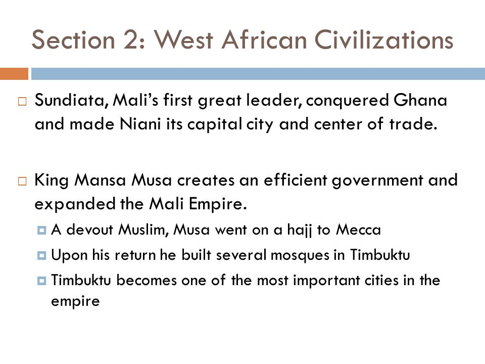 Section 2: West African Civilizations