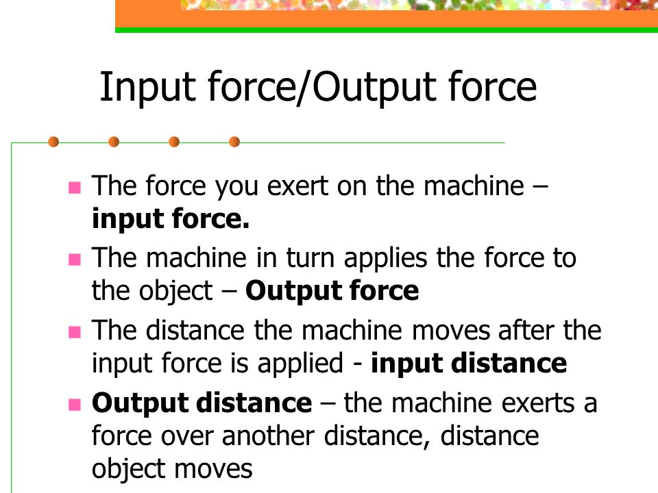 Input force/Output force