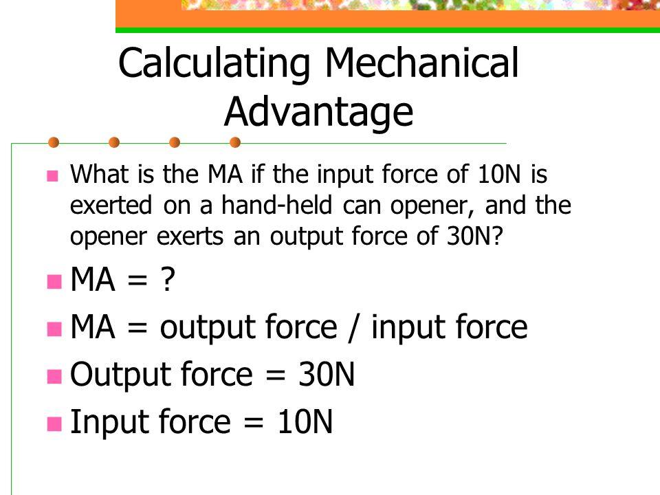 Calculating Mechanical Advantage