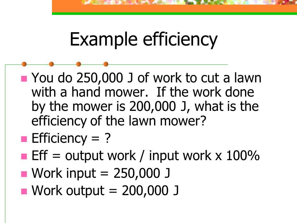 Example efficiency