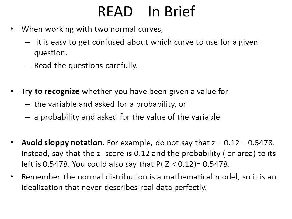 READ In Brief When working with two normal curves,