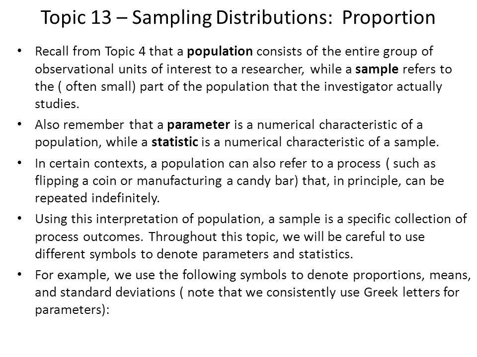 Topic 13 – Sampling Distributions: Proportion