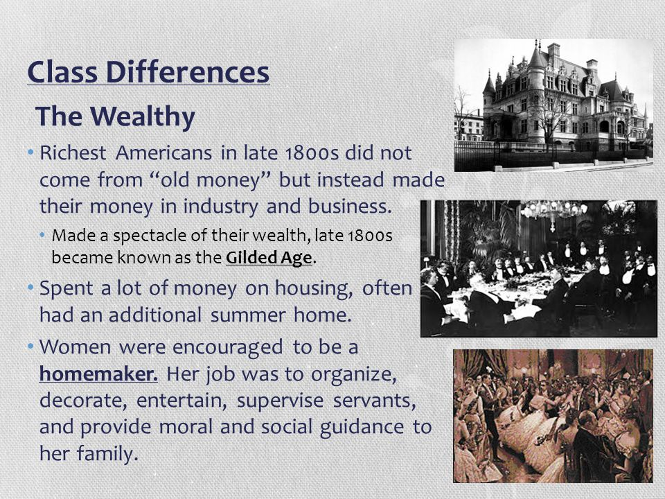 Class Differences The Wealthy
