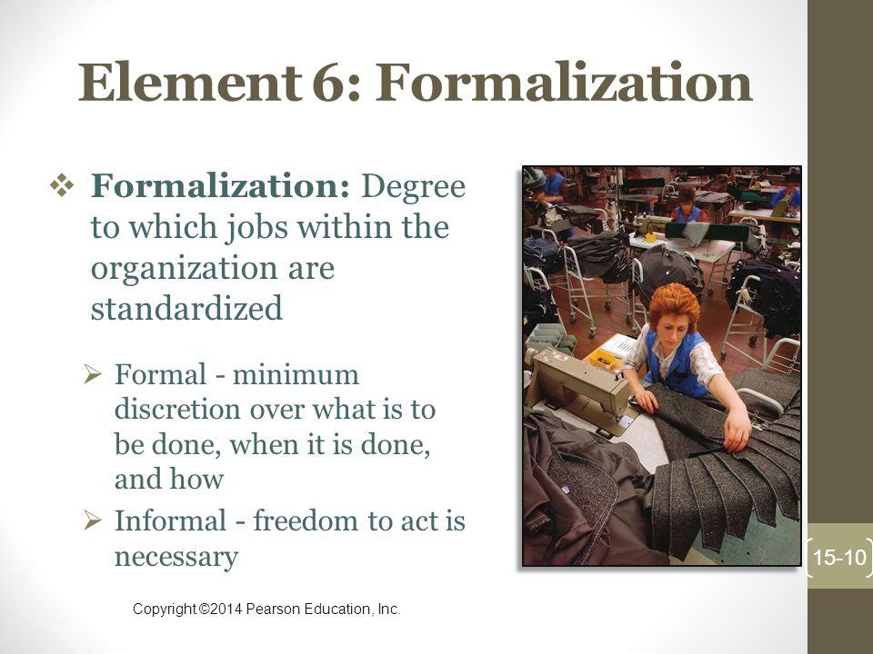 Element 6: Formalization