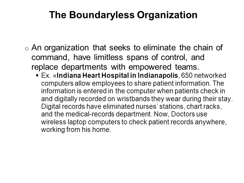 boundaryless organizations in the workplace Two trends have changed the world of work in many ways the first is the shift towards a knowledge based economy that many countries are seeing and the second is global connectivity, interdependence and integration the new career context that is emerging as a result of these trends has given rise to the terms - protean and boundaryless careers.