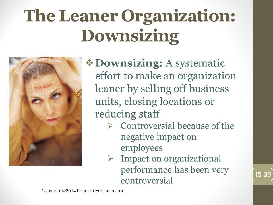 The Leaner Organization: Downsizing