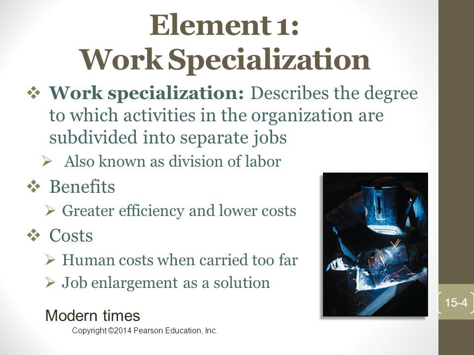 Element 1: Work Specialization