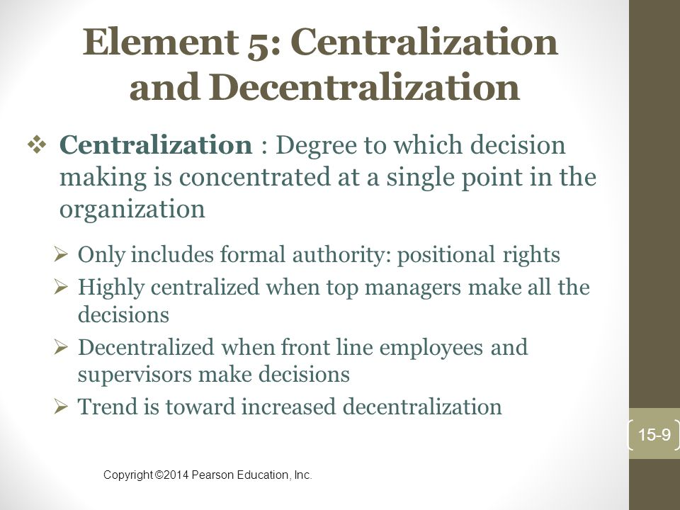 Element 5: Centralization and Decentralization